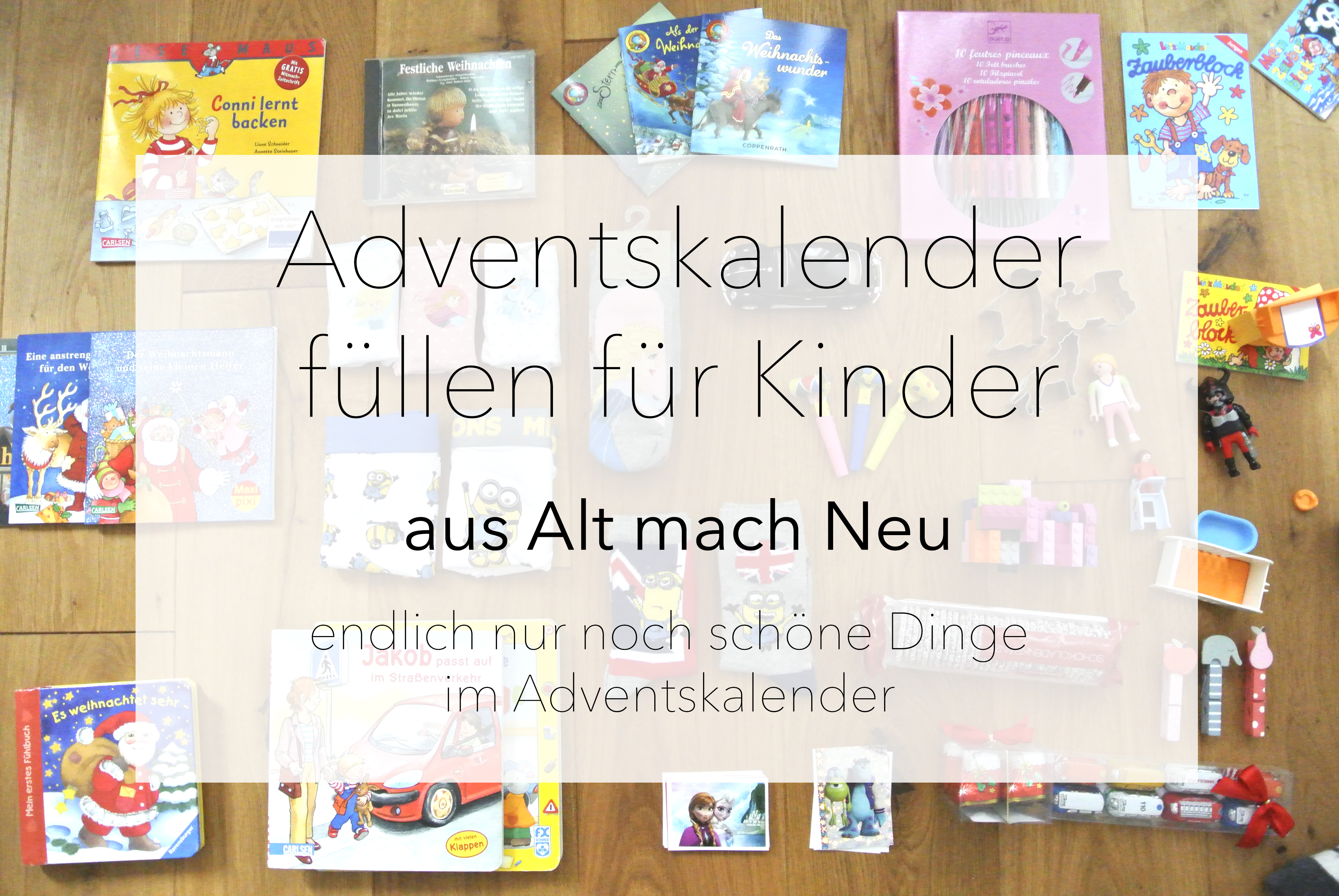 adventskalender f llen f r kinder aus alt mach neu rosanisiert. Black Bedroom Furniture Sets. Home Design Ideas