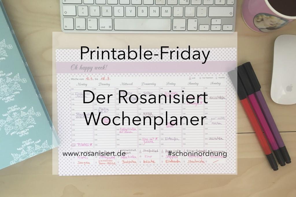 Der Rosanisiert Wochenplaner
