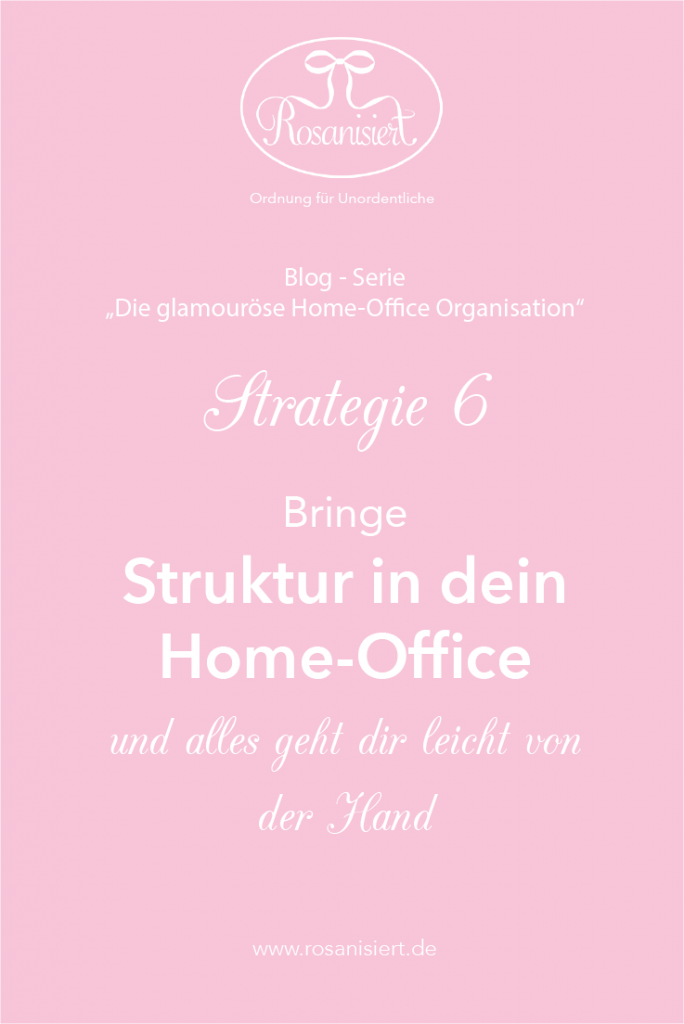 Home-Office Organisation - Struktur