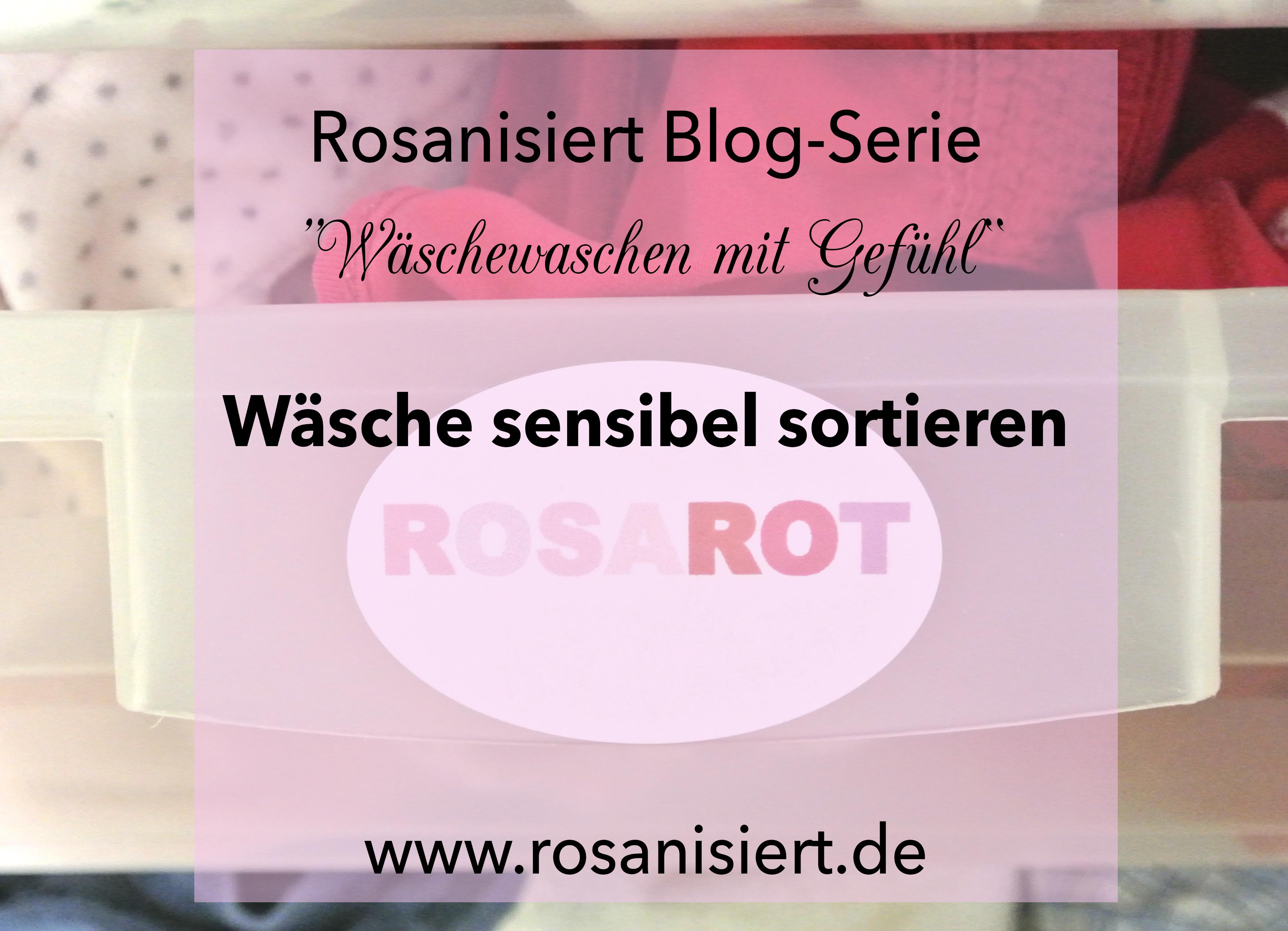 Wasche Sensibel Sortieren Rosanisiert