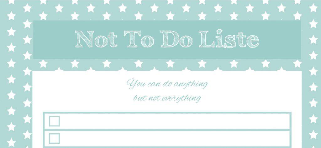 Die Not-to-do-Liste - bekommt endlich den Kopf frei! Rosanisiert