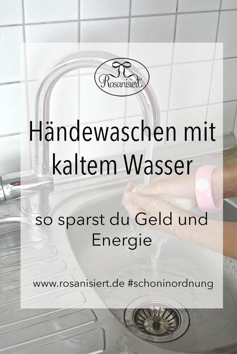 Händewaschen mit kaltem Wasser - so sparst du Geld und Energie