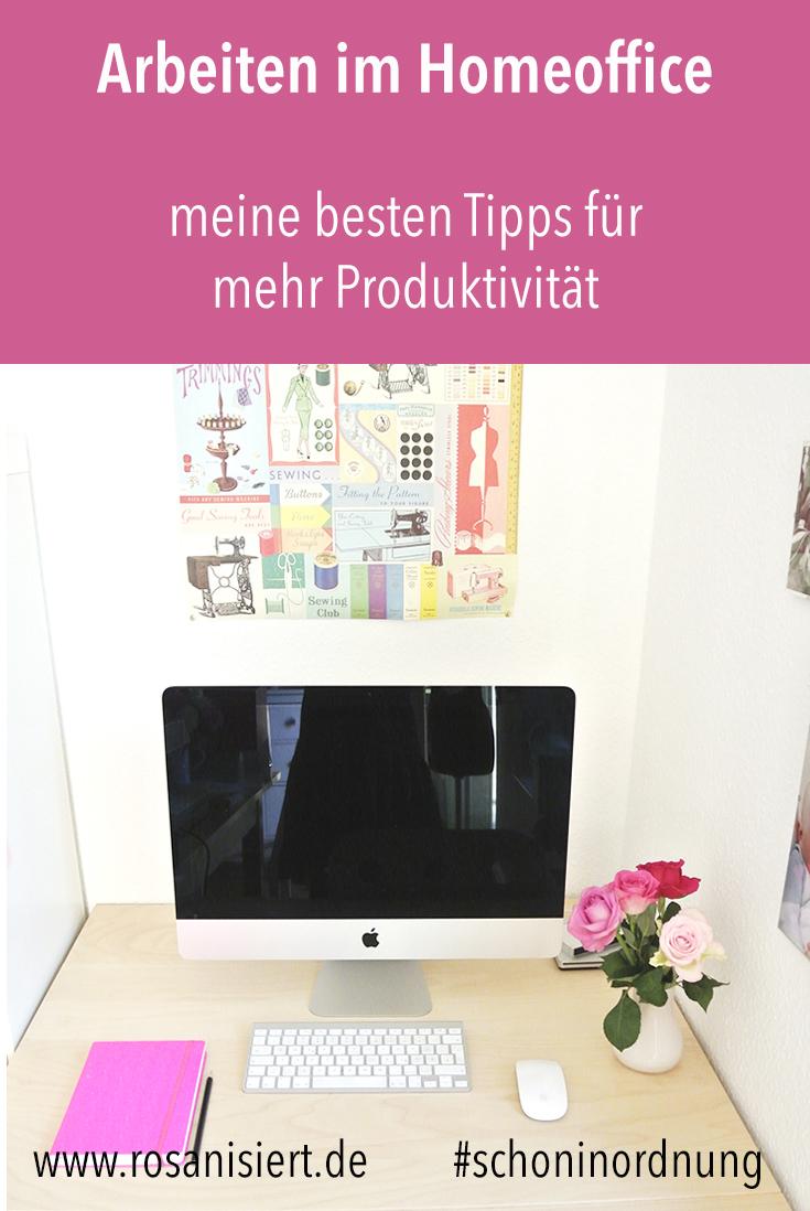 (Werbung) Meine besten Tipps für mehr Produktivität im Homeoffice und für das Arbeiten von zuhause.