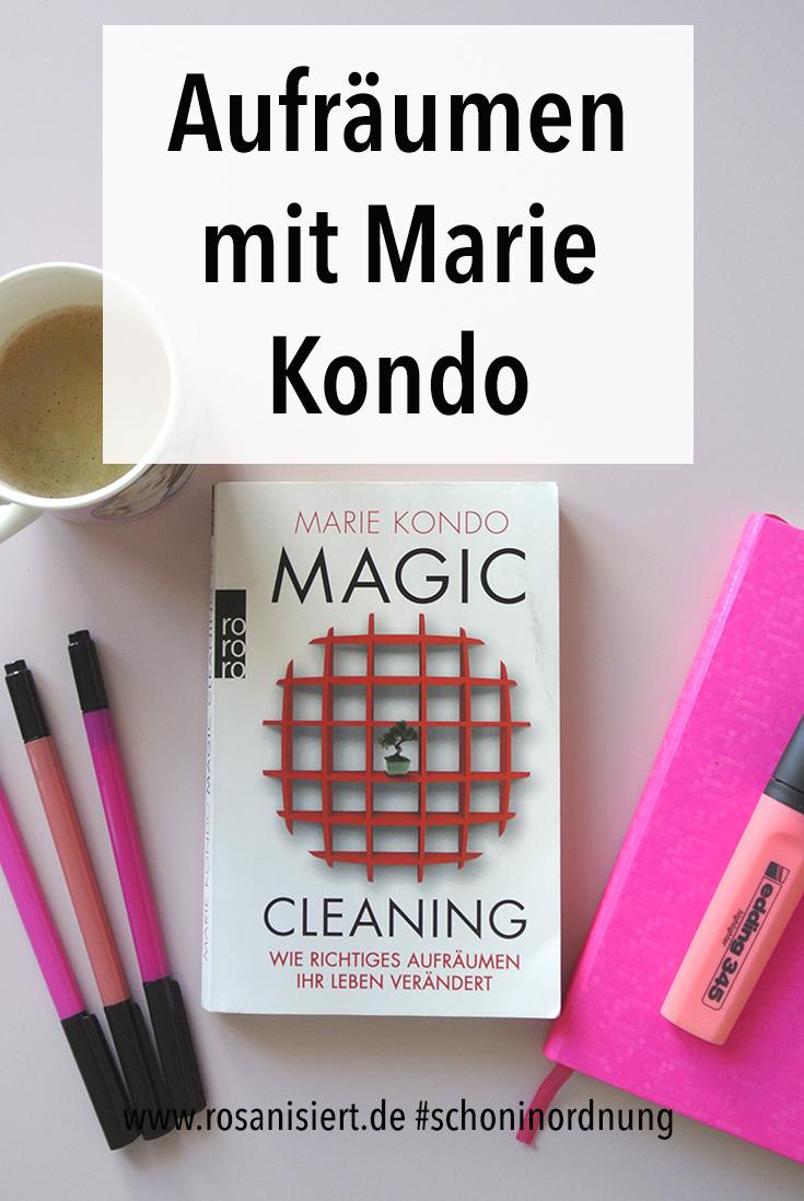 Heißt Aufräumen mit Marie Kondo wirklich Ordnung für immer? Ich teste für euch die KonMari Magic Cleaning Methode