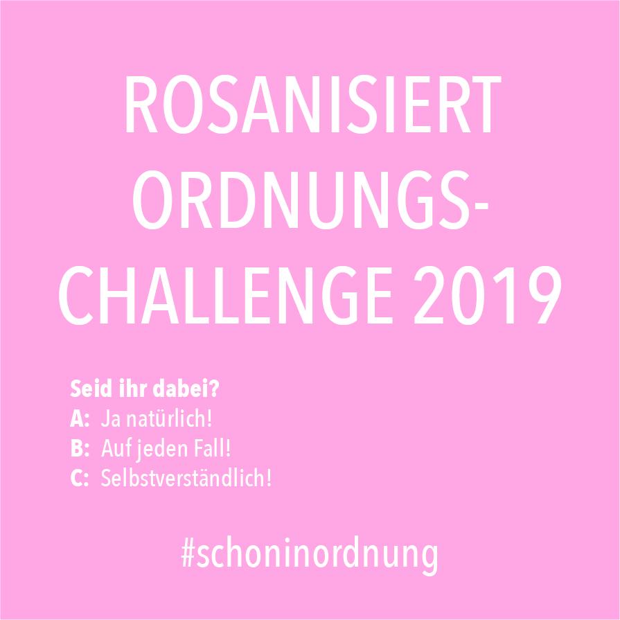 (Werbung unbeauftragt) Mach mit bei der Rosanisiert Ordnungs-Challenge ! Mit viel Spaß widmen wir und in den nächsten Wochen dem Aufräumen, Organisieren, Ordnen, Aussortieren und Ausmisten.