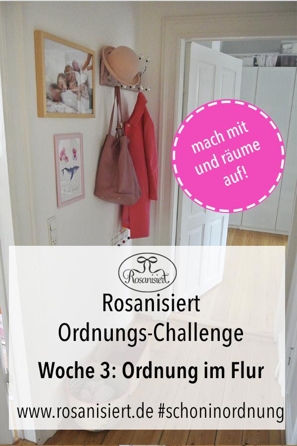 Woche 3 der Rosanisiert-Ordnungs-Challenge hat begonnen. Diesmal widmen wir uns der Ordnung im Flur und Eingangsbereich. Wir räumen die Garderobe und die Schränke auf, sodass du dich wirklich willkommen fühlst. (Enthält Affiliate Links)